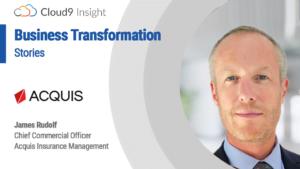 Business Transformation Stories - Acquis Insurance Management